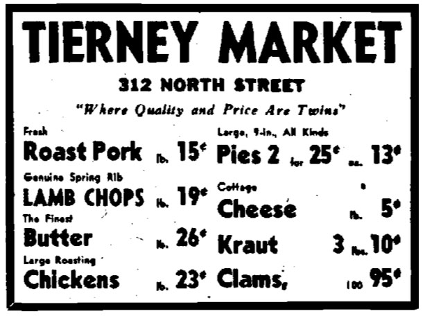 "Tierney Market newspaper ad. ""Where Quality and Price Are Twins."""