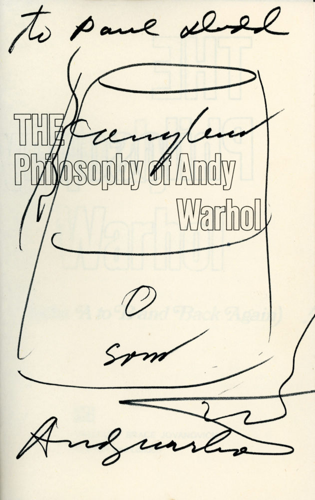 """Philosophy of Andy Warhol"" with Campbell's soup can drawing and autograph."