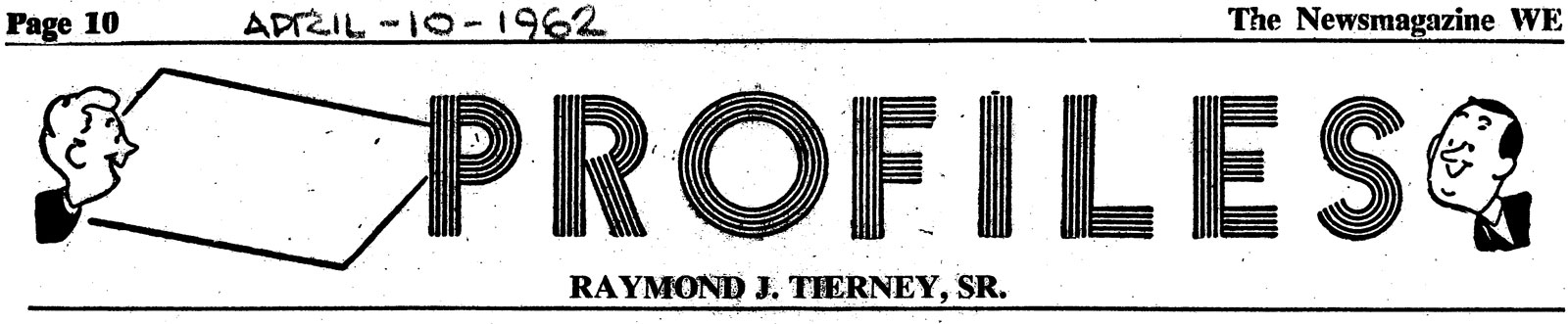 Newsmagazine WE Profiles Ray Tierney